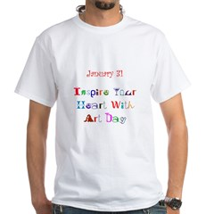 White T-shirt: Inspire Your Heart With Art Day