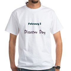 White T-shirt: Disaster Day