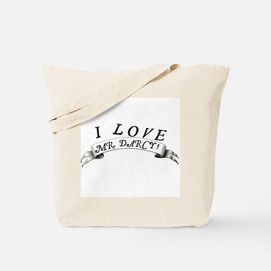 """I Love Mr. Darcy!"" Tote Bag"