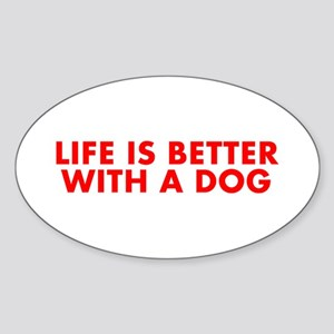 Life is better with a dog-Fut red Sticker