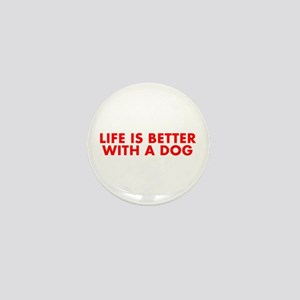 Life is better with a dog-Fut red Mini Button