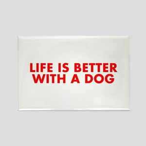 Life is better with a dog-Fut red Magnets