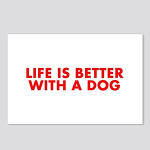 Life is better with a dog-Fut red Postcards (Packa