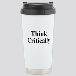 Think Critically Stainless Steel Travel Mug