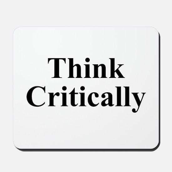 Think Critically Mousepad