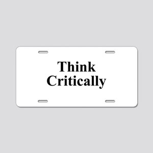 Think Critically Aluminum License Plate