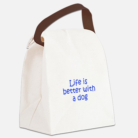 Life is better with a dog-Kri blue Canvas Lunch Ba