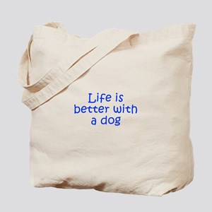 Life is better with a dog-Kri blue Tote Bag