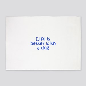Life is better with a dog-Kri blue 5'x7'Area Rug