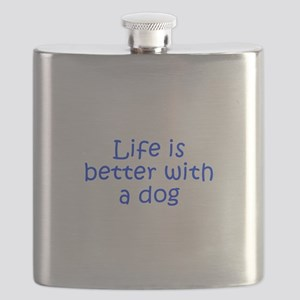 Life is better with a dog-Kri blue Flask
