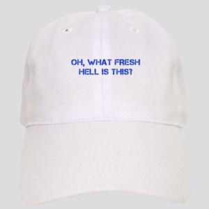 Oh what fresh hell is this-Cap blue Baseball Cap
