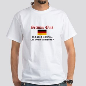 Good Looking German Oma White T-Shirt