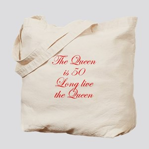 Queen is 50-Edw red Tote Bag