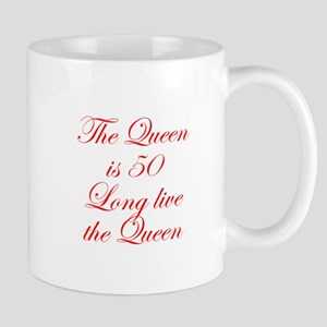 Queen is 50-Edw red Mugs