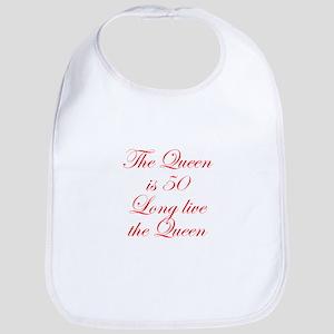 Queen is 50-Edw red Bib