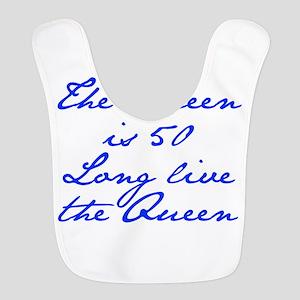 Queen is 50-Jan blue Bib
