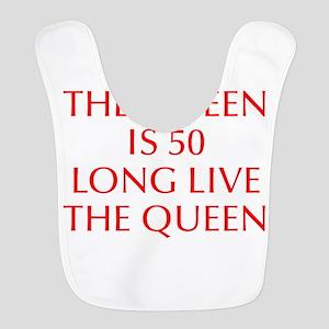 Queen is 50-Opt red Bib