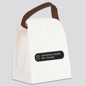 Doctorate - Achievement unlocked Canvas Lunch Bag