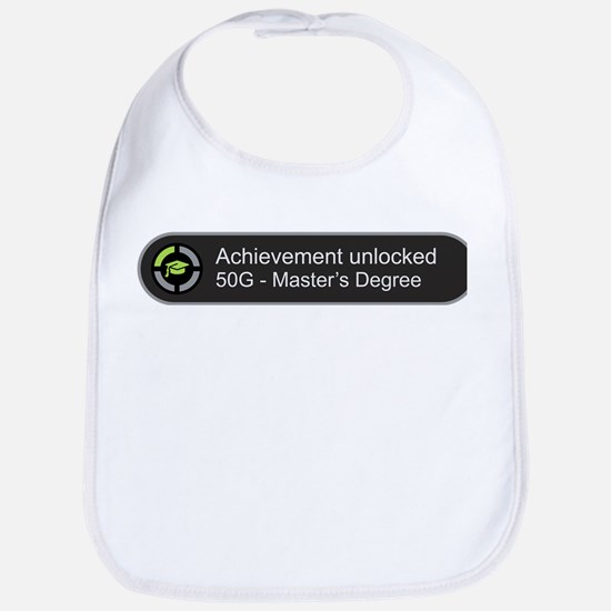 Master's Degree - Achievement unlocked Bib