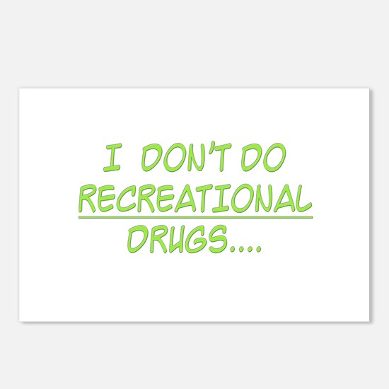 I Don't Do Recreational Drugs Postcards (Package o