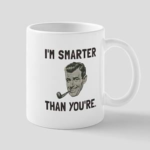 Smarter Than Youre Mugs