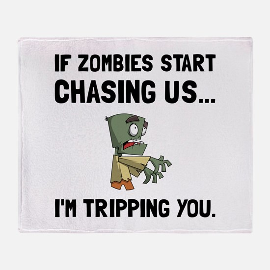 Zombies Chase Us Tripping Throw Blanket