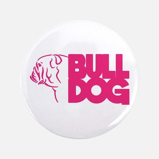 """BULLDOG 3.5"""" Button"""