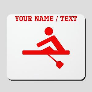 Red Rower (Custom) Mousepad