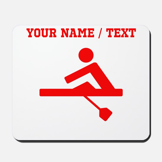 Red Rower (Custom) Mousepad