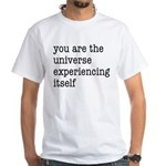 You Are The Universe White T-Shirt