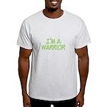 I'm A Warrior [Grn] Light T-Shirt