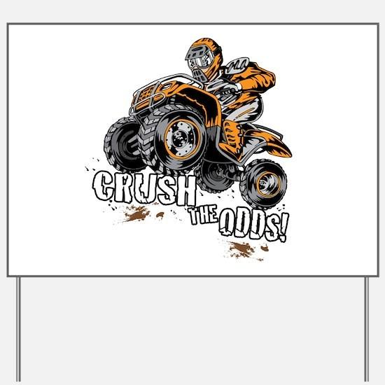 ATV Quad Crush Yard Sign