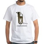 It's a Euphonium White Tee, front printing only