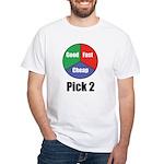 Good Fast Cheap White T-Shirt