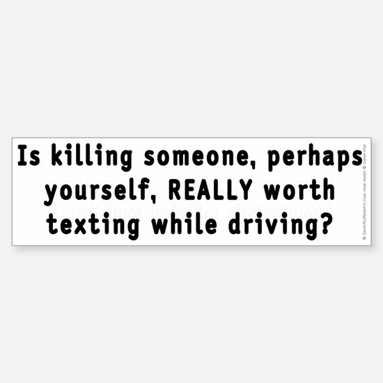 Texting while driving - Sticker (Bumper)