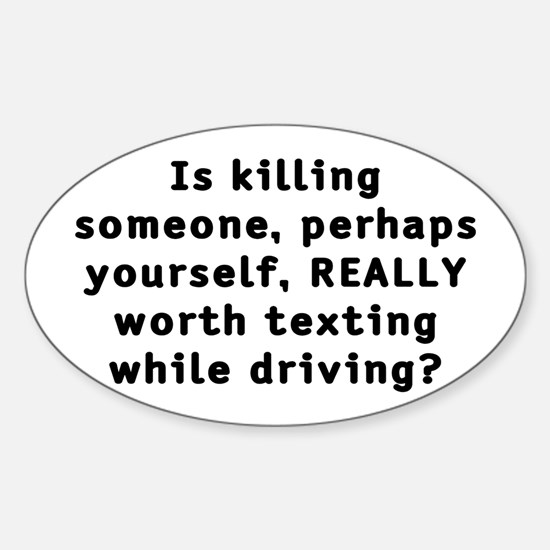 Texting while driving - Sticker (Oval)