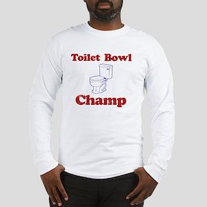 Toilet Bowl Champ Fantasy Foot Long Sleeve T-Shirt
