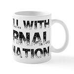 To Hell With Eternal Damnation Mug