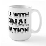 To Hell With Eternal Damnation Large Mug