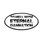 To Hell With Eternal Damnation Patches