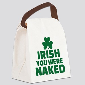 Irish you were naked Canvas Lunch Bag