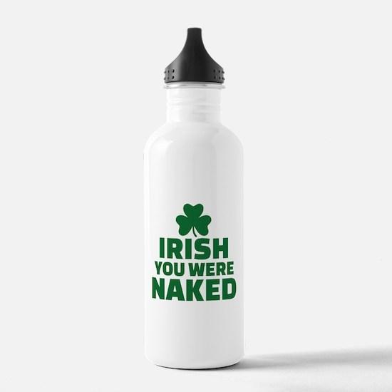 Irish you were naked Water Bottle