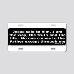 Jesus said to him Aluminum License Plate