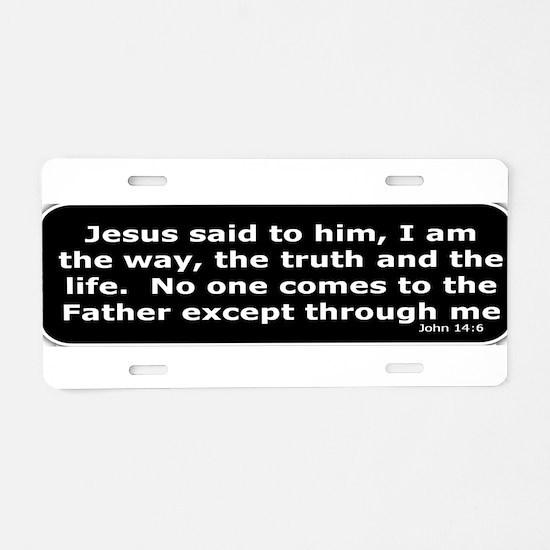 Jesus said to him Aluminum License Plate