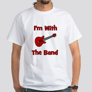 I'm With The Band. White T-shirt