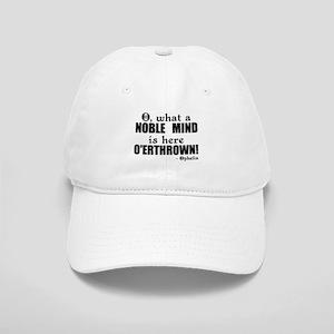 Noble Mind Here O'erthrown Cap