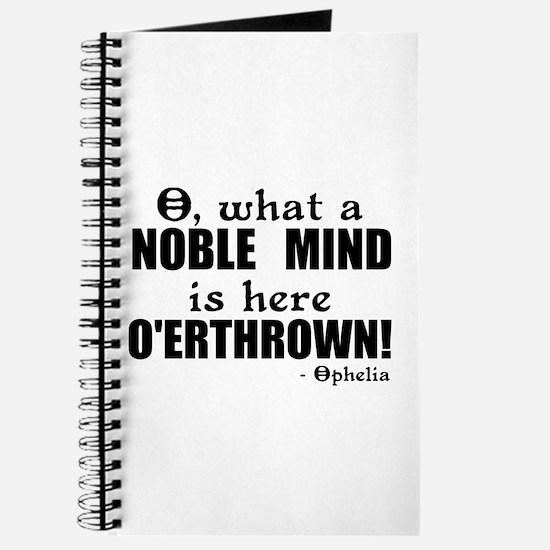 Noble Mind Here O'erthrown Journal