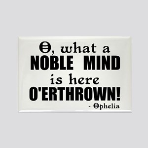 Noble Mind Here O'erthrown Rectangle Magnet