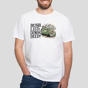 Bush Lied, Dinosaurs Died White T-shirt 2