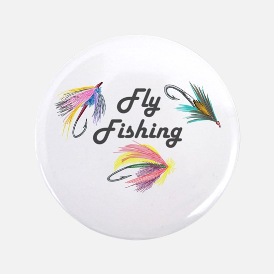 """FLY FISHING 3.5"""" Button"""